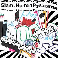 Slam - Human Response